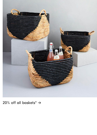 20% off all baskets