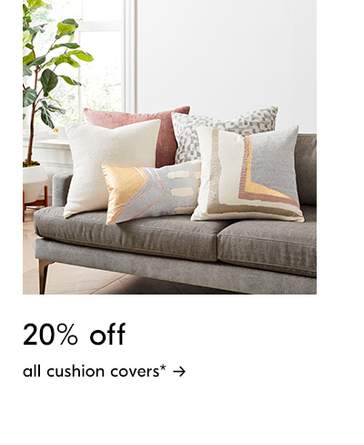 20% off all cushion covers