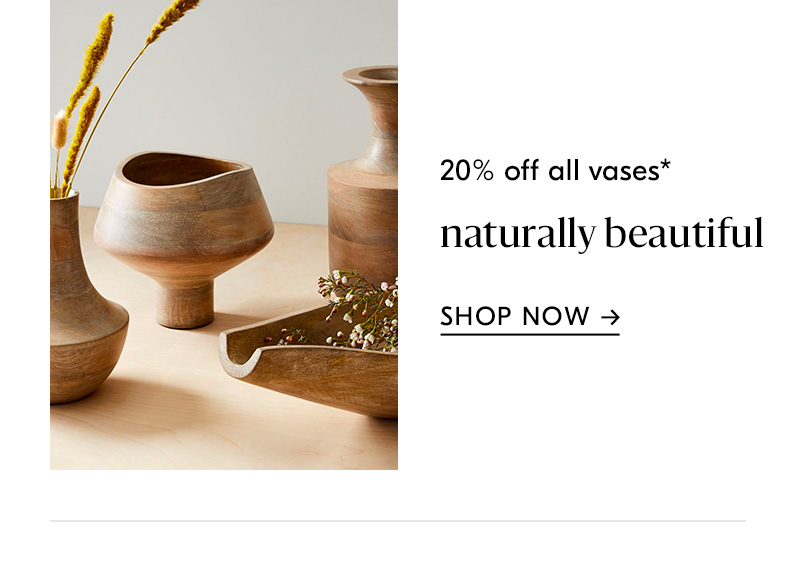 20% off all vases
