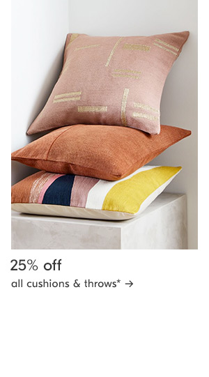 25% off all cushions