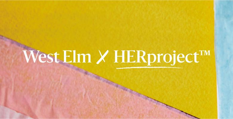 West Elm x Her Project